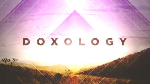 view the Video Illustration Doxology Worship Intro