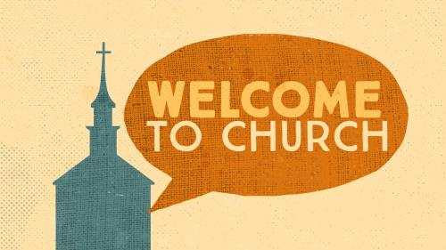 view the Video Illustration Welcome To Church