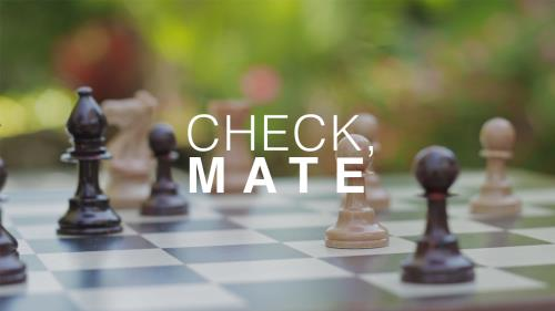 Video Illustration on Check Mate (Scripture)