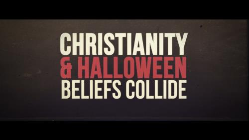 view the Video Illustration Halloween Beliefs Collide