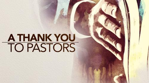 media A Thank You To Pastors