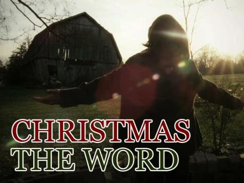 Video Illustration on Christmas: The Word