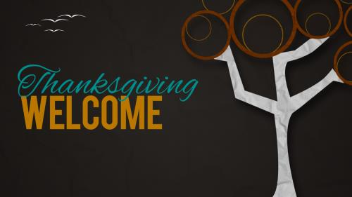 view the Video Illustration Thanksgiving Welcome