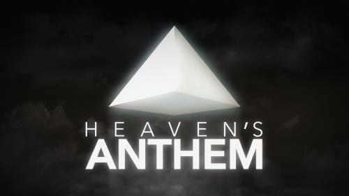 Video Illustration on Heaven's Anthem