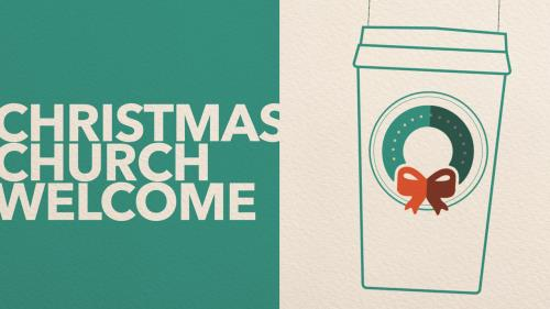 view the Video Illustration Church Welcome (Christmas)