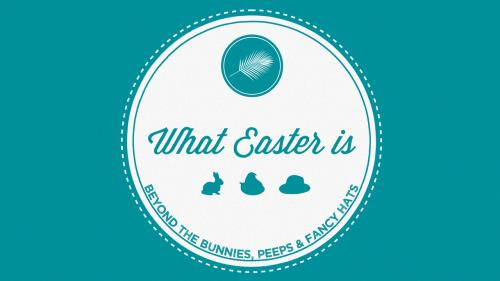 view the Video Illustration What Easter Is