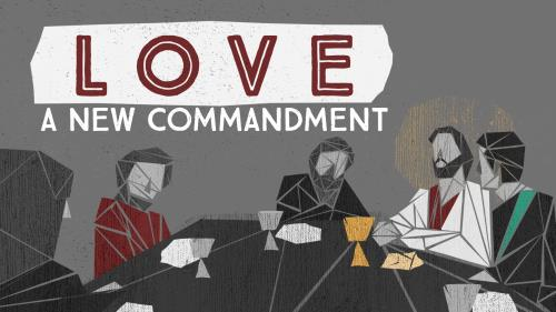 view the Video Illustration Love: A New Commandment