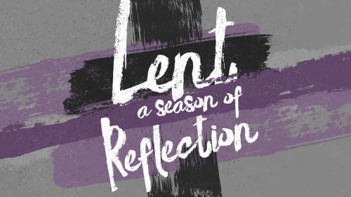 view the Video Illustration Lent: A Season Of Reflection
