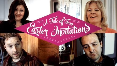 view the Video Illustration A Tale Of Two Easter Invitations