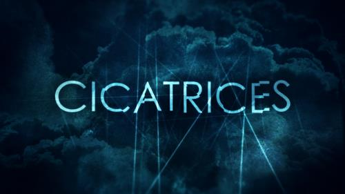 view the Video Illustration Cicatrices