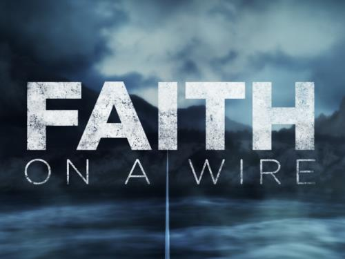 media Faith On A Wire