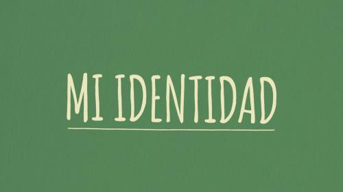 view the Video Illustration Mi Identitad