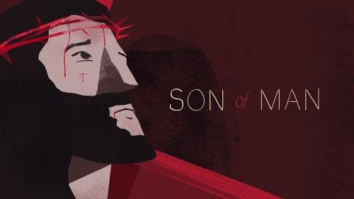 Video Illustration on Son Of Man