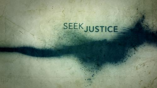 view the Video Illustration Seek Justice