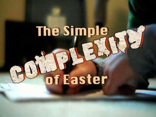 view the Video Illustration The Simple Complexity Of Easter