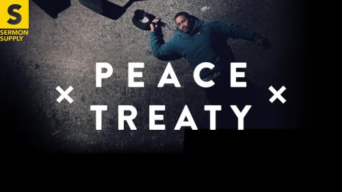 view the Video Illustration Peace Treaty