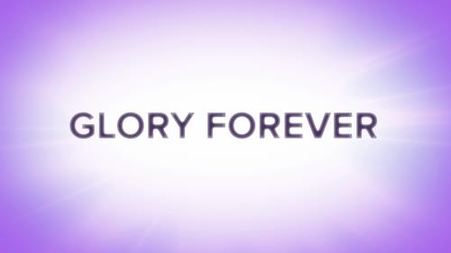 Video Illustration on Glory Forever Worship Intro