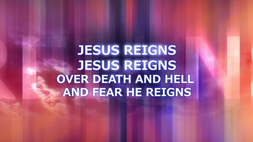 view the Worship Music Video Jesus Reigns