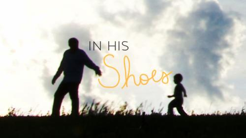 Video Illustration on In His Shoes