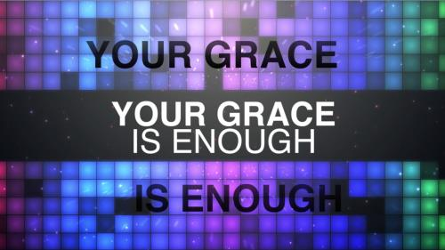 view the Worship Music Video Your Grace Is Enough