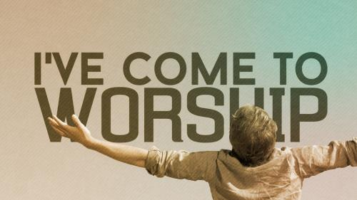 Video Illustration on I've Come To Worship