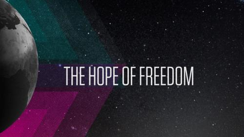 Video Illustration on The Hope Of Freedom