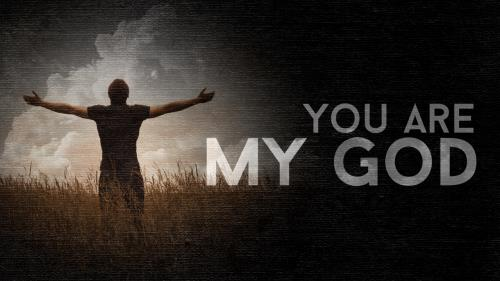 Video Illustration on You Are My God