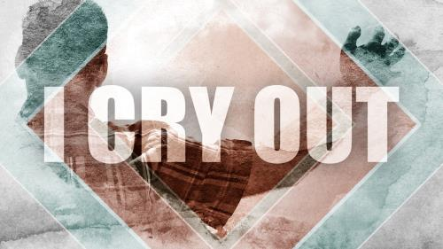 Video Illustration on I Cry Out