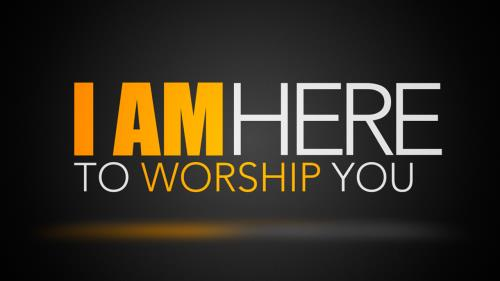 Video Illustration on I Am Here To Worship You