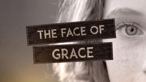 "Video Illustration on ""The Face Of Grace"""