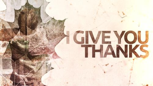 Video Illustration on I Give You Thanks