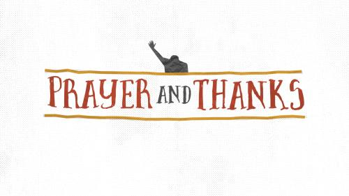 Video Illustration on Prayer And Thanks