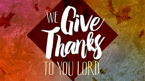 Video Illustration on We Give Thanks