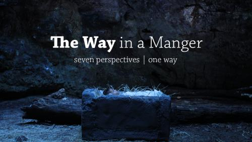 view the Video Illustration The Way In A Manger