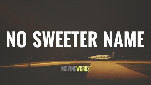 view the Video Illustration No Sweeter Name