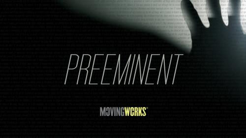 Video Illustration on Preeminent