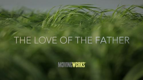 Video Illustration on  The Love Of The Father
