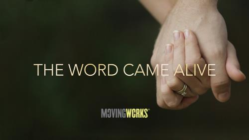 view the Video Illustration The Word Came Alive