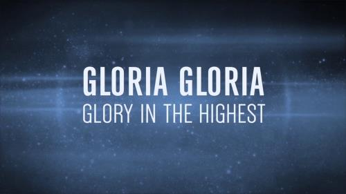 Worship Music Video on Gloria (Version 2)