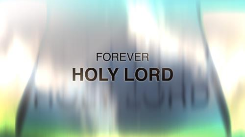 Worship Music Video on Forever Holy