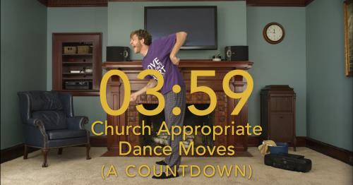 view the Video Illustration Church Appropriate Dance Moves