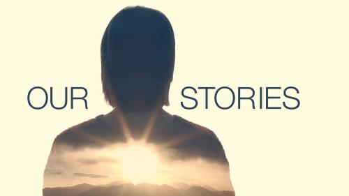 view the Video Illustration Our Stories