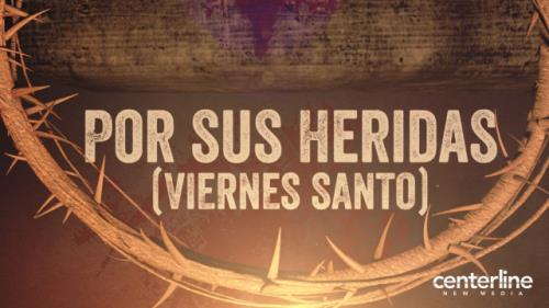 Video Illustration on Por Sus Heridas (Viernes Santo)