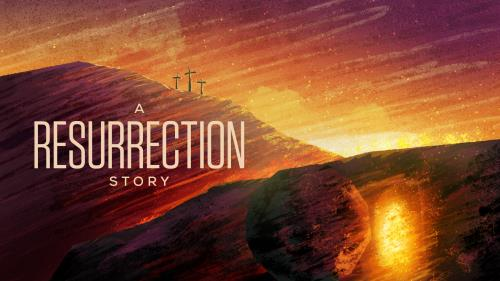 Video Illustration on A Resurrection Story