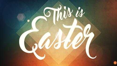Video Illustration on This Is Easter - Worship Intro