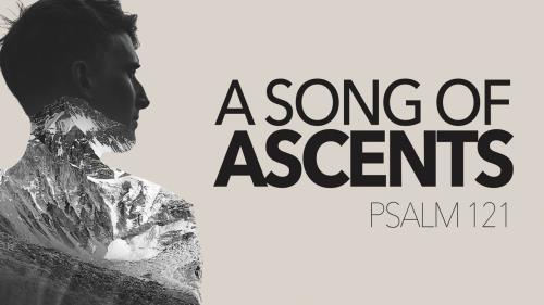 view the Video Illustration A Song Of Ascents (Psalm 121)