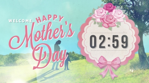 view the Countdown Video Happy Mother's Day - Welcome