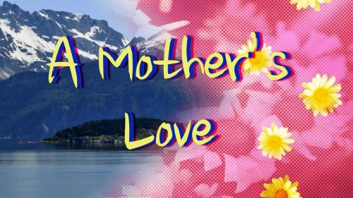 Video Illustration on Mother's Day Tribute