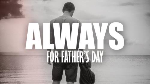 Video Illustration on Always (For Father's Day)