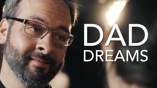view the Video Illustration Dad Dreams